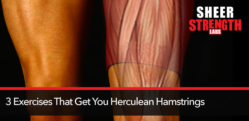 3-exercises-that-get-you-herculean-hamstrings