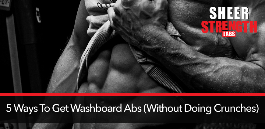 5-ways-to-get-washboard-abs