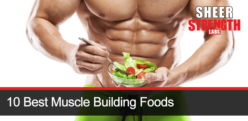 Muscle Building Foods: Vegetables and Fruits