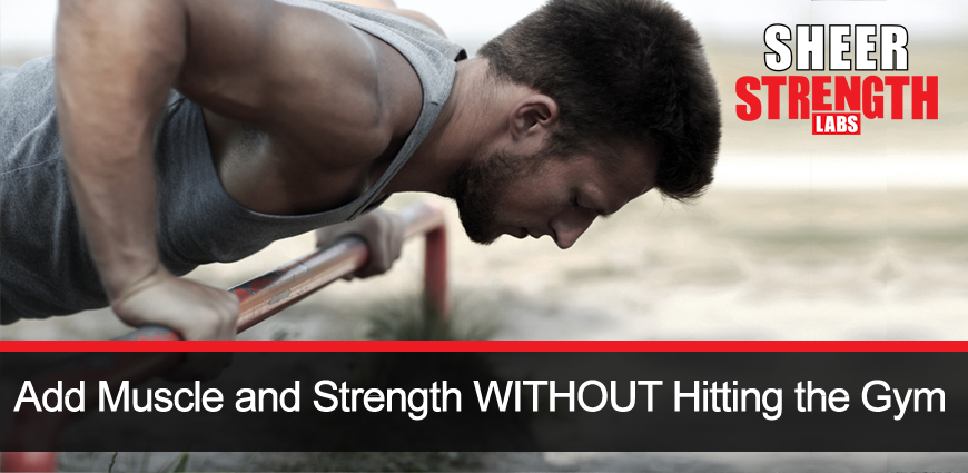 Muscle and Strength the Natural Way…