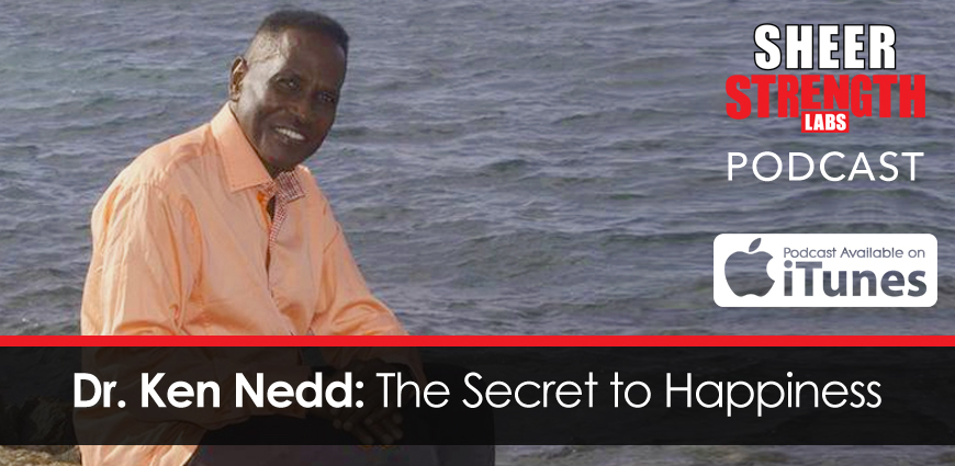 Dr. Ken Nedd- The Secret to Happiness