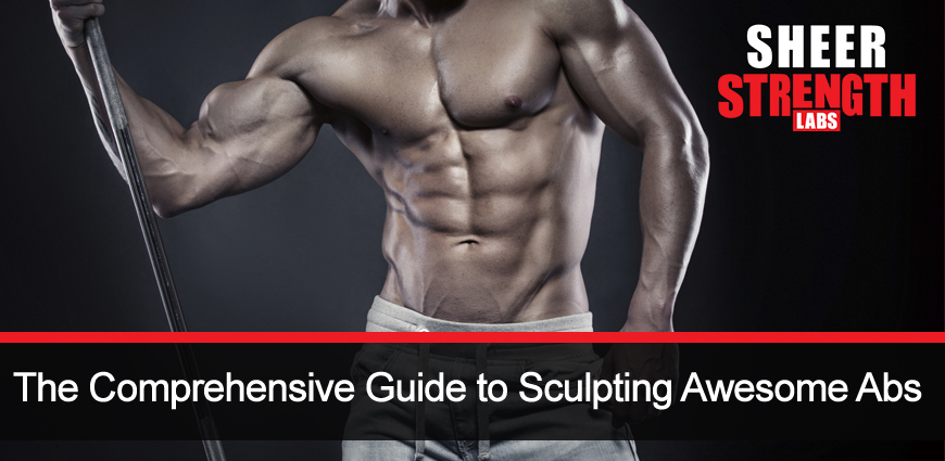 Awesome Abs? How to Get it and Have a Perfect Body