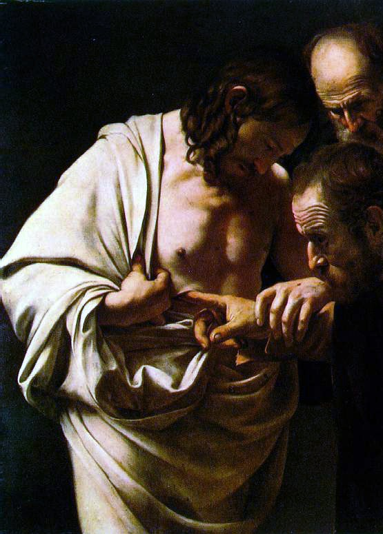 Doubting Thomas, Caravaggio. Law and Gospel: the law brings death.