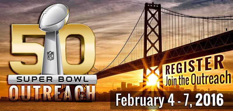 Super Bowl Outreach 2016
