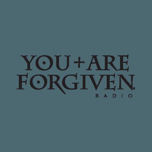 You Are Forgiven Radio