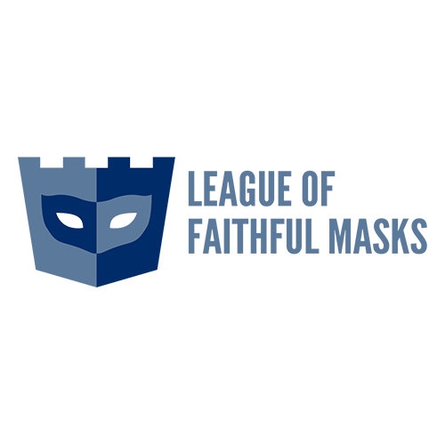 League Of Faithful Masks