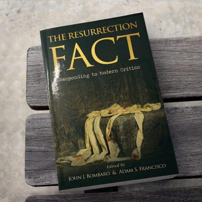 The Resurrection Fact