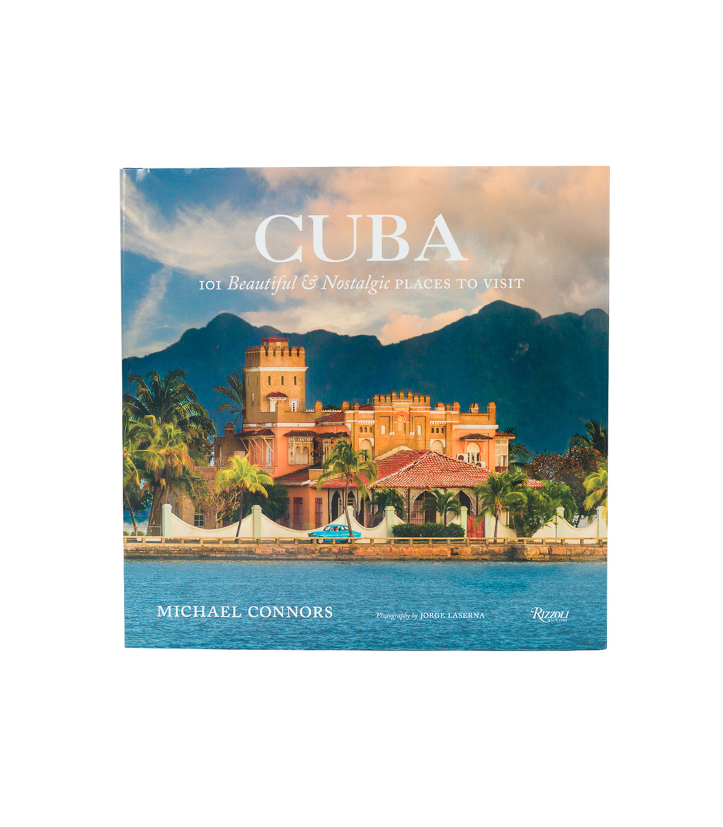 RIZZOLI Multicolor Cuba: 101 Beautiful And Nostalgic Places To Visit Book