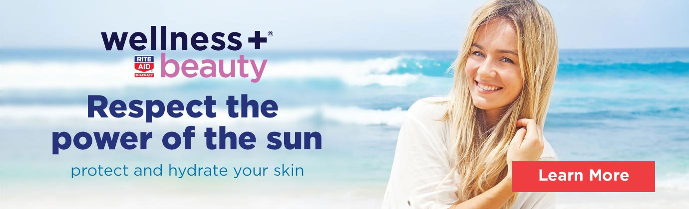wellness+ Beauty | Respect the power of the sun, protect and hydrate your skin.