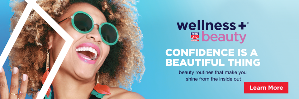 wellness+ Beauty | Confidence is a Beautiful thing, Beauty routines that make you shine for the inside out. Learn More.