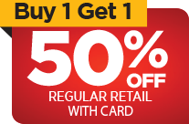 Buy One Get One 50% OFF regular retail with card