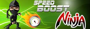 Speed Boost Ninja