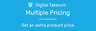 Digital Takeout: Multiple Pricing