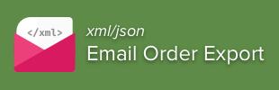 XML/JSON Email Order Export