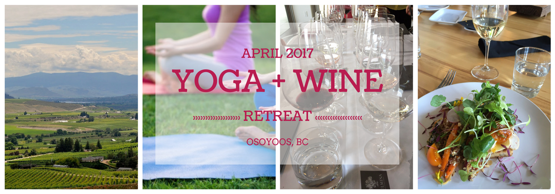 Yoga & Wine Retreat Osoyoos