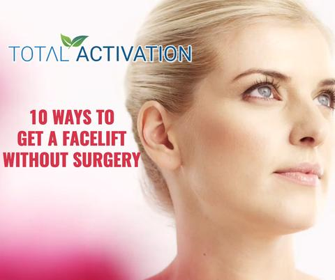 Here are 10 Ways to Get a 'Facelift' Without Surgery.