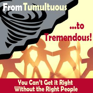 From Tumultuous to Tremendous - Tremendous Leadership - Tracey C. Jones