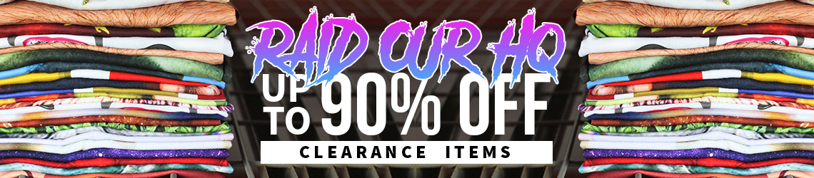 Raid Our HQ Up to 90% OFF Clearance Items