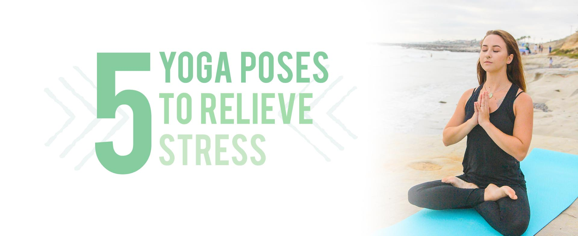 Yoga Poses that Relieve Stress
