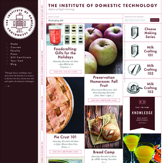 The Institute of Domestic Technology's mission is to reignite the passion of how we make food.
