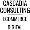 Cascadia Consulting – Ecommerce Designer / Marketer / Setup Expert