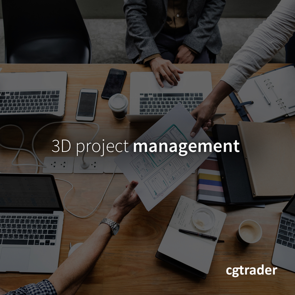 3D Project Management | CGTrader