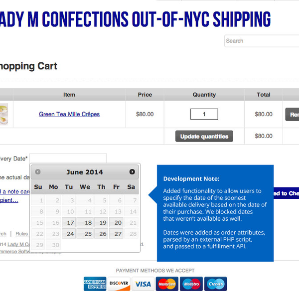 Lady M Confections -- Order delivery date functionality
