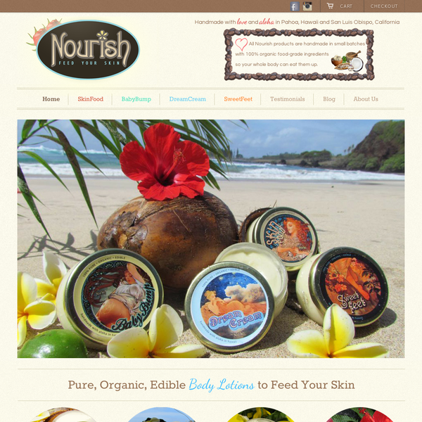 Nourish sells a line of organic, edible body lotions, homemade in Hawaii and central California.