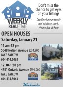 OPEN HOUSES Saturday, January 21
