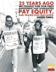 25 YEARS AGO WE FOUGHT FOR OUR FIRST AGREEMENT THAT GUARANTEED PAY EQUITY