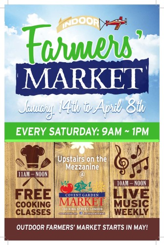 INDOOR Farmer's MARKET January 14th to April 8th EVERY SATURDAY