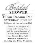 Bridal SHOWER for Jillian Raeann Pahl  SATURDAY, JUNE 3RD