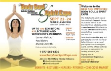 WELCOME TO THE NEW AND IMPROVED BODY SOUL & SPIRIT EXPO