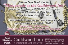"Join us New Year's Eve for ""Masquerade at the Guildwood Inn"""