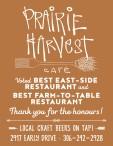 PRAIRIE HARVEST CAFÉ  Voted BEST EAST-SIDE RESTAURANT