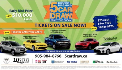 HOSPICE NIAGARA'S 5 CAR DRAW DRIVE YOUR DREAM!