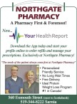 """""""The needs of the patient always come first at Northgate Pharmacy"""""""