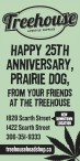 HAPPY 25TH ANNIVERSARY, PRAIRIE DOG, FROM YOUR FRIENDS AT THE TREEHOUSE