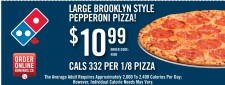 LARGE BROOKLYN STYLE PEPPERONI PIZZA at Domino's