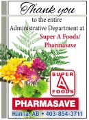 Thank you to the entire Administrative Department at Super A Foods/Pharmasave