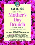 MAY 14, 2017 JOIN US FOR  Mother's Day Brunch