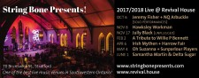 String Bone Presents!  2017/2018 Live @ Revival House
