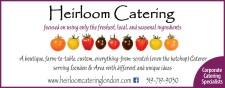 Heirloom Catering focused on using only the freshest, local, and seasonal ingredients