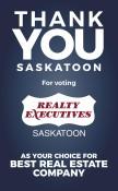 THANK YOU SASKATOON For voting REALTY EXECUTIVES