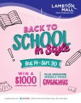 BACK TO SCHOOL in Style   AUG. 14 - SEPT. 30