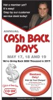 ANNUAL CASH BACK DAYS MAY 17, 18 AND 19
