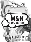 M&N Construction  Coronation, AB (403)578-2016