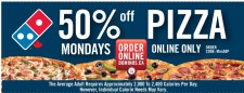 50% off PIZZA on MONDAYS