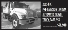 2005 IHC PRE-EMISSION TANDEM AUTOMATIC GRAVEL TRUCK