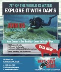 71% OF THE WORLD IS WATER, EXPLORE IT WITH DAN'S